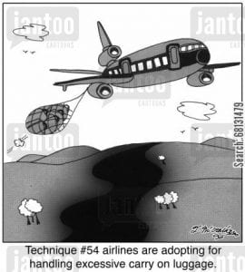 Technique #54 airlines are adopting for handling excessive carry on luggage.